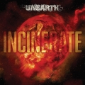 Unearth - Incinerate
