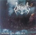 Unleashed - Across The Open Sea
