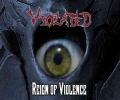 Violated - Reign Of Violence