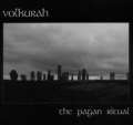 Volkurah - The Pagan Ritual