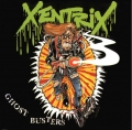 Xentrix - Ghost Busters