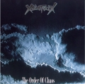 Xentrix - The Order Of Chaos