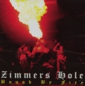 Zimmer's Hole - Bound By Fire