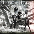 Arise to Heaven - power metal Peruból