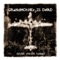 Grandmother Is Dead interview!