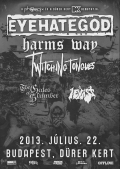 Eyehategod, The Gates Of Slumber, Harms Way, Twitching Tongues, I Exist