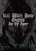 Kill With Hate, Gutted, Age of Agony