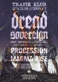 Dread Sovereign, Procession, Magma Rise