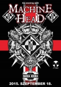 An Evening With Machine Head Eastern Europe Tour 2015