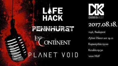 Pain, Pennhurst, Lifehack, Lost Continent, Planet Void