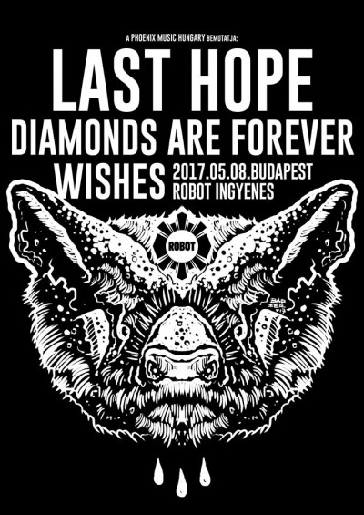 Last Hope, Diamonds Are Forever, Wishes