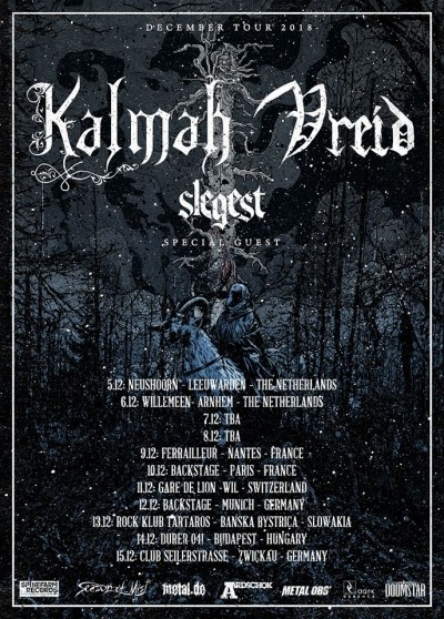 Kalmah, Vreid, Slegest