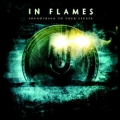 In Flames - Soundtrack To Your Escape (2004)