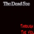 The Dead See - Through The Veil (2006)