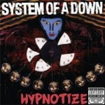 System_of_a_Down_Hypnotize_2005
