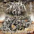 Snatch Club - True Kids Superbrawl (2008)