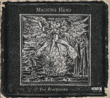 Machine_Head_The_Blackening_Special_Edition_2008