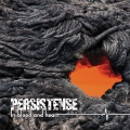 Persistense - In Blood And Heart (2009)