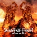 Scent Of Flesh - Become Malignity (2005)