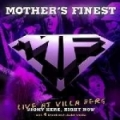 Mother's Finest - Live At Villa Berg - Right Here, Right Now (2006)