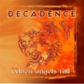 Decadence - When angels fall EP (2006)