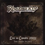 Rhapsody_Live_in_Canada_2005_8211_The_Dark_Secret_2005