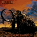 Dumper - Rise Of The Mammoth közel (2011)