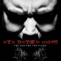 Eye Beyond Sight - The Sun and the Flood (2011)