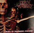 Death Warrant - Echeos Of Degraded Colours [demó] (2010)