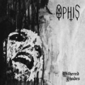 Ophis - Withered Shades (2010)