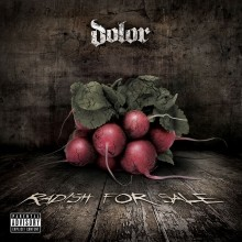 Dolor_Radish_For_Sale_EP_2012