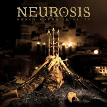 Neurosis_Honor_Found_In_Decay_2012