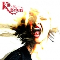 Kill For Eden - Kill For Eden (2013)