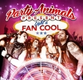 Party Animals - Light A Fan Cool (2014)