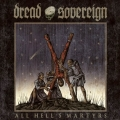 Dread Sovereign - All Hell's Martyrs (2014)