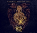The Devil's trade - Those Miles We Walked Alone (2014)