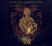 The_Devils_trade_Those_Miles_We_Walked_Alone_2014