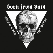 Born_From_Pain_Dance_With_The_Devil_2014