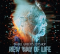 Mabel Greer's Toyshop - New Way of Life (2015)