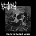 Bestiality - Stuck in Bestial Vision (2014)