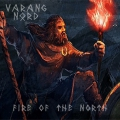 Varang Nord - Fire of the North (2015)