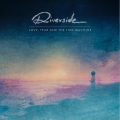 Riverside - Love, Fear and the Time Machine (2015)