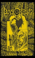 Black Bleeding - A Bright Future (2014)