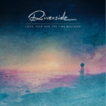 Riverside_Love_Fear_and_the_Time_Machine_2015