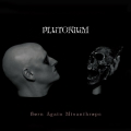 Plutonium - Born Again Misanthrope (2016)