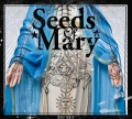 Seeds Of Mary - Choose Your Lie (2016)