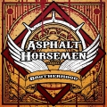 Asphalt Horsemen - Brotherhood (2016)