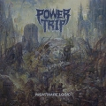 Power Trip - Nightmare Logic (2017)