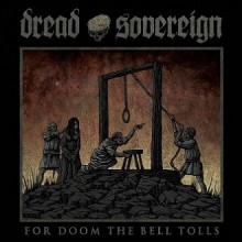 Dread_Sovereign_For_Doom_The_Bell_Tolls_2017