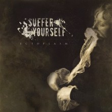 Suffer_Yourself_Ectoplasm_2016